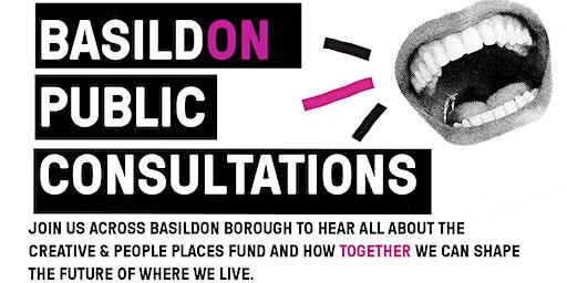 BasildON Creative People & Places:  Public Consultations