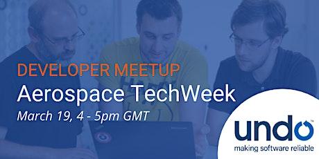 Aerospace TechWeek - Developer Meetup billets