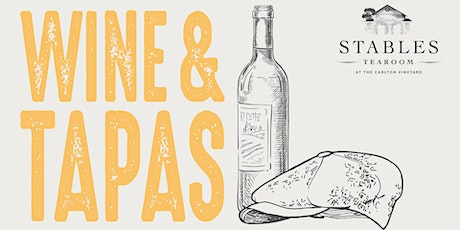 Wine and Tapas at the Stables Vineyard tickets