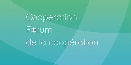 Co-operation Forum/Forum de la Coopération tickets