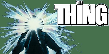 John Carpenter's The Thing (MA) tickets