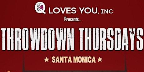 Throwdown Thursdays Santa Monica Comedy Show tickets