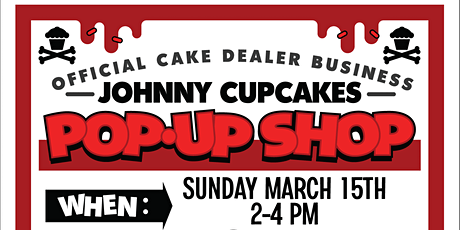 Johnny Cupcakes x The Brutal Poodle March Pop Up Shop tickets