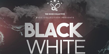 The Buzz Collectives presents: BLACK X WHITE Relaunch Party tickets