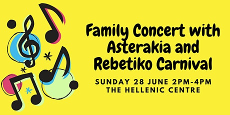 Family Concert with Asterakia and Rebetiko Carnival tickets