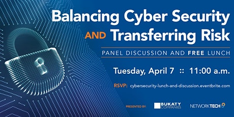 Balancing Cyber Security and Transferring Risk - Panel Discussion and Lunch tickets