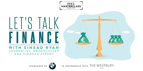 IMAGE Masterclass: Let's Talk Finance tickets