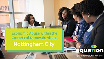Seminar-Economic Abuse Within the Context of Domestic Abuse (Motorpoint Arena Nottingham)