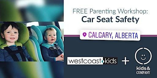 Car Seat Safety: Kids & Company Evanston + West Coast Kids Workshop