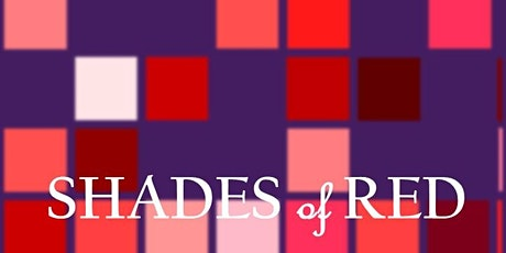 Shades of RED tickets