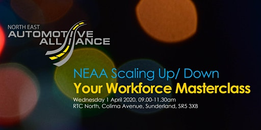 NEAA Scaling Up/ Down your Workforce Masterclass