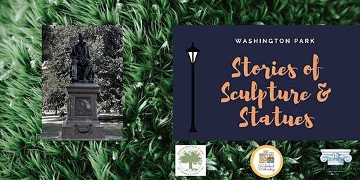 Walkabout Wednesday: Washington Park, Stories of Sculpture & Statues