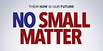 No Small Matter Documentary