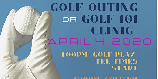 Golf Outing OR Golf 101 Instructional Clinic
