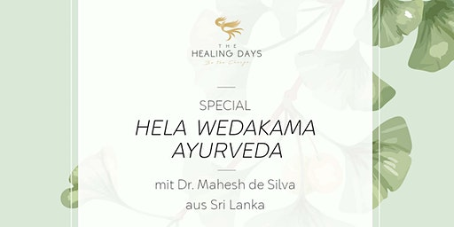 THE HEALING DAYS - Special Hela Wedakama Ayurveda (Süd)