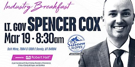 Lt Gov Spencer Cox @Silicon Slopes  Sandy/Draper Industry Breakfast tickets
