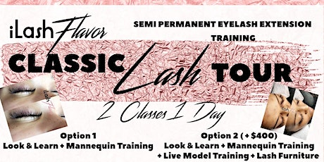 iLash Flavor Eyelash Extension Training Seminar - DALLAS tickets