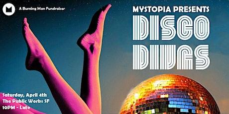 Mystopia Presents: DISCO DIVAS [Ticket Sales Paused] tickets