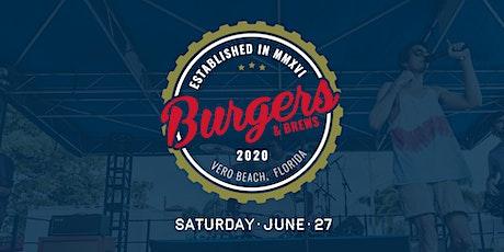Burgers & Brews 2020 - An American Heritage Celebration  tickets