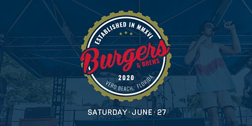 Burgers & Brews 2020 - An American Heritage Celebration