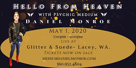 Hello from Heaven with Psychic Medium Daniel Monroe. tickets