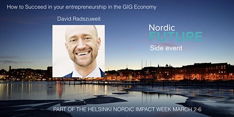 How to succeed in your entrepreneurship in the GIG Economy?  tickets