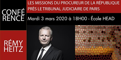 """Conférence """"Les missions du Procureur de la République"""" billets"""
