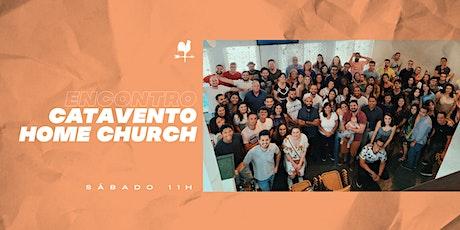 Encontro Catavento Home Church #113 ingressos