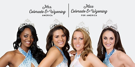 2020 Mrs. Colorado® and Wyoming & Miss CO/WY for America Preliminary Pageant tickets