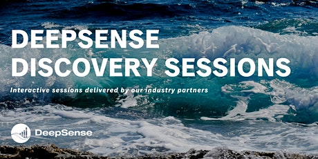 DeepSense Discovery Session - eOceans tickets