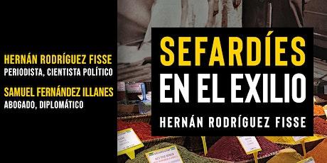Conversatorio Sefardíes en el Exilio - Hernán Rodríguez Fisse entradas