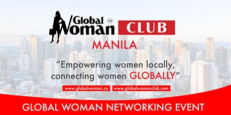 GLOBAL WOMAN CLUB MANILA: BUSINESS NETWORKING BREAKFAST - JULY tickets