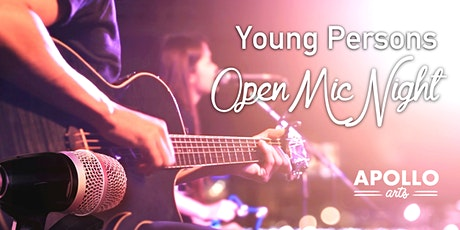Young Persons Open Mic Night - Apollo Arts tickets
