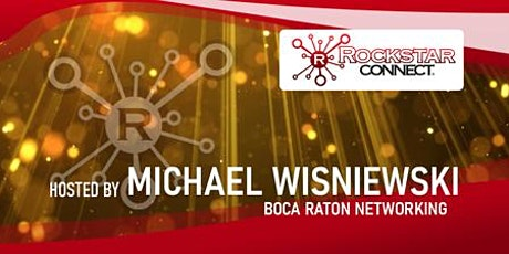Free Boca Raton Rockstar Connect Networking Event (April, Florida) tickets