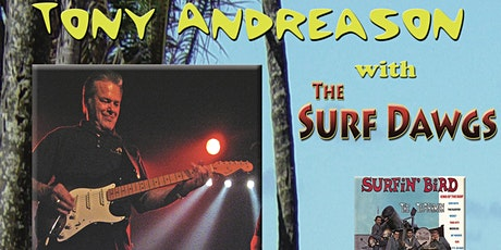 Tony Andreason and the Surf Dawgs 8pm  Show tickets