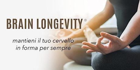 BRAIN LONGEVITY ® : salute del cervello a tutte le eta'  biglietti
