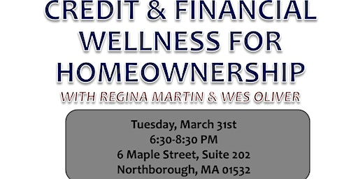 Credit & Financial Wellness for Homeownership