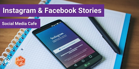 BIC Social Media Cafè: How to get started with Instagram & Facebook stories tickets
