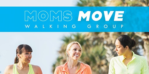 Moms Move Walking Group