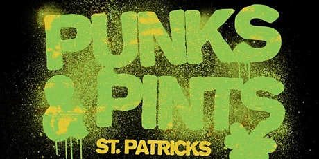 Punks & Pints St. Patrick's Day Party tickets