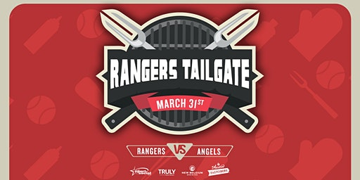 Rangers vs. Angels  Opening Day Tailgate at Globe Life Park
