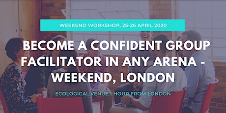 Become a Confident Group Facilitator - CERTIFIED ONLINE WEEKEND TRAINING tickets