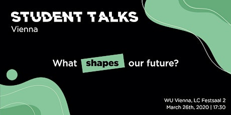 What shapes our future? - Student Talks Vienna Tickets