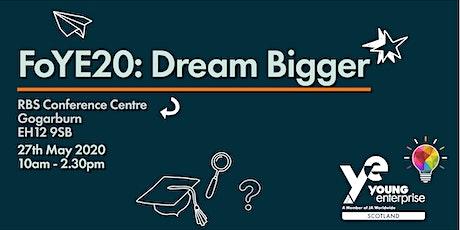 FoYE20: Dream Bigger! tickets