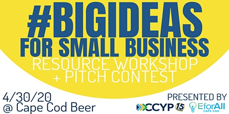 Big Ideas for Small Business tickets