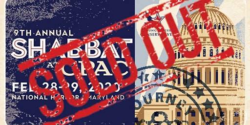 ***SOLD OUT*** Young Jewish Conservatives 9th Annual Shabbat Event at CPAC 2020!
