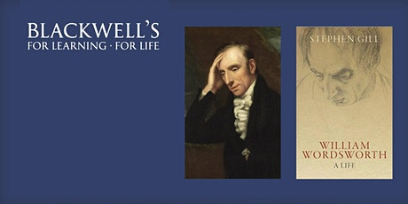 CANCELLED - Stephen Gill - William Wordsworth: A Life tickets