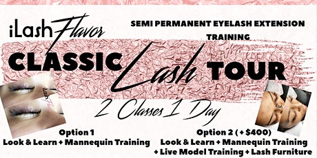 iLash Flavor Eyelash Extension Training Seminar - Washington DC (DMV) tickets