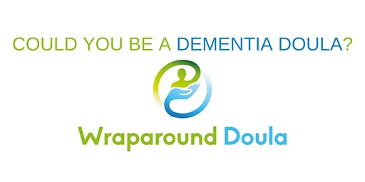 COULD YOU BE A DEMENTIA DOULA?