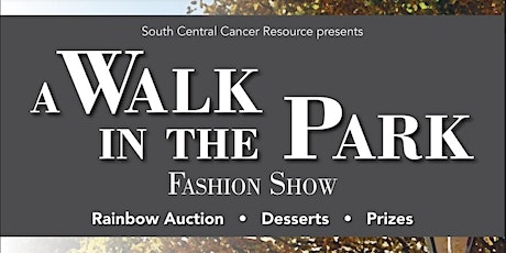 DELAYED  (No Ticket Sales)South Central Cancer Resource Annual Fashion Show tickets
